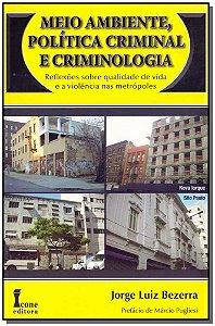 Meio Ambiente, Política Criminal e Criminologia