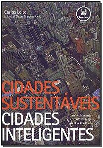 Cidades Sustentáveis Cidades Inteligentes