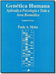 Genética Humana Aplicada a Psicologia e Toda a Área Biomédica - 02Ed/05