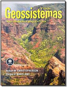 Geossistemas - uma Introdução a Geografia Física