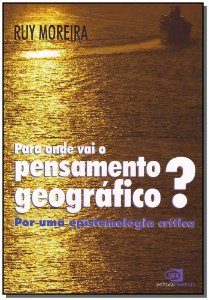 Para Onde Vai o Pensamento Geografico?