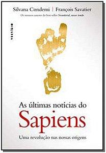 Últimas Notícias do Sapiens, As