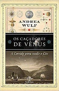 Caçadores de Vênus, Os