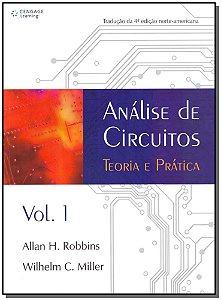 Analise de Circuitos - Teoria e Prática - Vol. 01