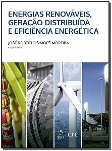 Energias Renováveis, Geração Distribuída e Eficiente Energética - 01Ed/17