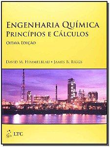 Engenharia Quimica - Principios e Calculos