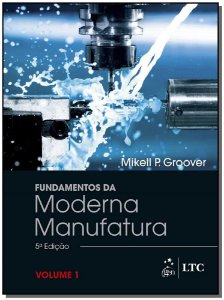 Fundamentos da Moderna Manufatura - Vol.1