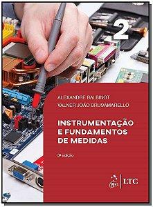 Instrumentação e Fundamentos de Medidas - 03Ed/19 - Vol. 2