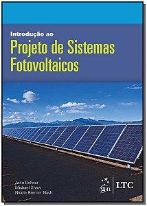 Introdução ao Projeto de Sistemas Fotovoltaicos - 01Ed/16