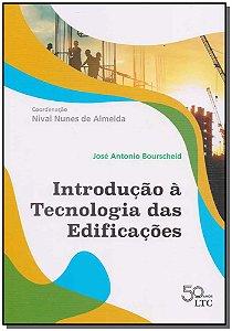 Introdução à Tecnologia das Edificações - 01Ed/18