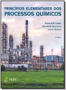 Princípios Elementares dos Processos Químicos - 04Ed/18