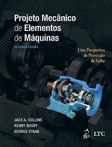 Projeto Mecânico de Elementos de Máquinas - 02Ed/19