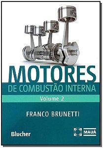 Motores de Combustão Interna - Vol. 02