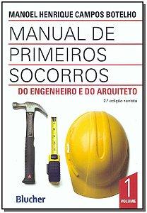 Manual de Primeiros Socorros - Vol. 01