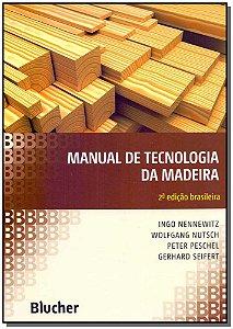 Manual de Tecnologia da Madeira