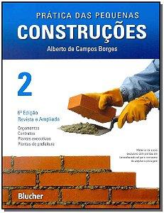 Práticas das Pequenas Construções - Vol.02