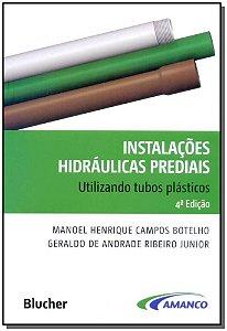 Instalações Hidráulicas Prediais Usando Tubos Plásticos