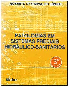 Patologias em Sistemas  Prediais Hidráulico-Sánitarios - 03ed/18