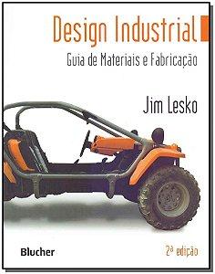 Design Industrial: Guia da Materiais e Fabricação - 02Ed/12
