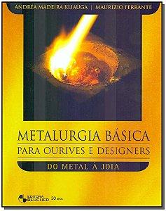 Metalurgia Básica Para Ourives e Designers