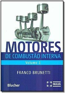 Motores de Combustão Interna - Vol.01