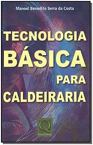 Tecnologia Básica Para Caldeiraria