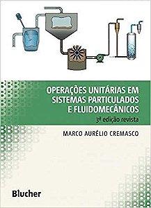 Operações Unitárias em Sistemas Particulados e Fluidomecânicos - 03Ed/18
