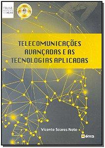 Telecomunicações Avançadas e as Tecnologias Aplicadas