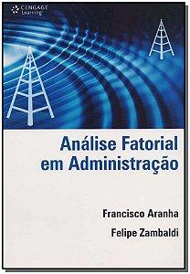 Análise Fatorial em Administração