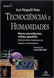 Tecnociências e Humanidades