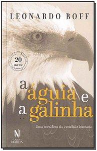 Águia e a Galinha, A - (Edição Comemorativa)