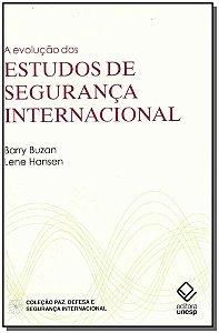 A Evolução dos Estudos de Segurança Internacional