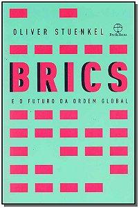Brics e o Futuro da Ordem Social