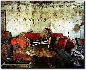 Robert Polidori - Fotografias