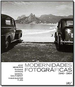 Modernidades Fotográficas 1940 - 1964