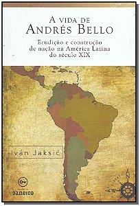 Vida de Andrés Bello, A