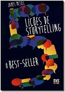 5 Lições de Storytelling - O Best-Seller