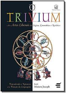 Trivium, o - Artes Liberais