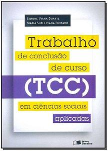 Trabalho de Conclusão de Curso (TCC) em Ciências Sociais Aplicadas