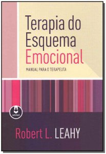 Terapia do Esquema Emocional - Manual Para o Terapeuta