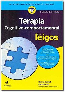Terapia Cognitivo-Compotamental para Leigos - 02Ed/18
