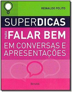 Superdicas Para Falar Bem em Conversas e Apresentações
