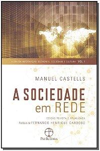 Sociedade em Rede, a - Vol.01