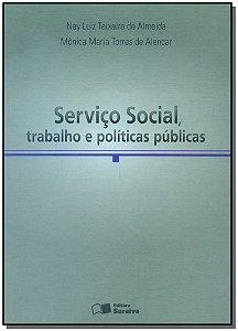 Serviço Social, Trabalho e Políticas Públicas