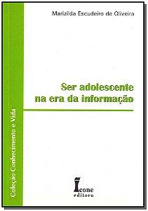 Ser Adolescente na Era da Informação