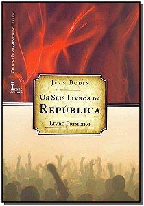 Seis Livros da República,Os - Livro 1