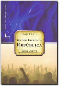 Seis Livros da República, Os - Livro 5