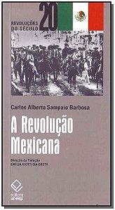 Revolução Mexicana, A