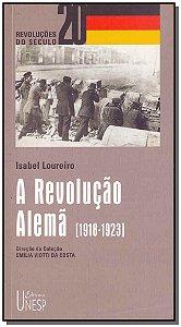 Revolução Alemã, A - (1918-1923)