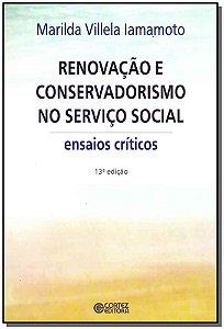 Renovação e Conservadorismo no Serviço Social